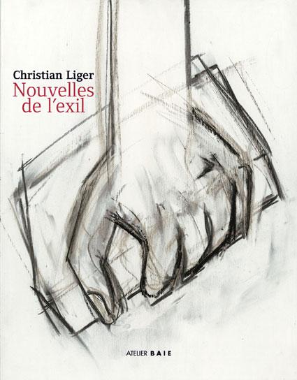 Nouvelles de l'exil Christian Liger