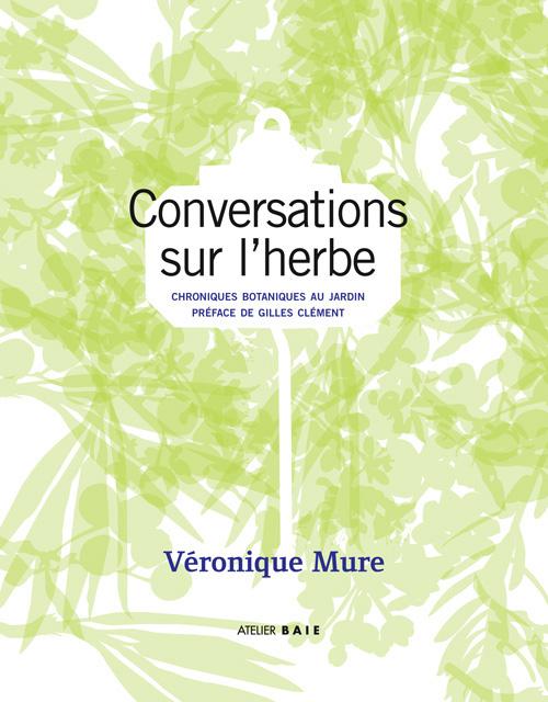 Conversations sur l'herbe, Véronique Mure
